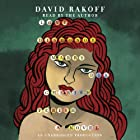Love, Dishonor, Marry, Die, Cherish, Perish: A Novel (       UNABRIDGED) by David Rakoff Narrated by David Rakoff