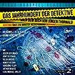 Das Jahrhundert der Detektive (Die komplette 6-teilige Krimi-H�rspielreihe mit absoluter Starbesetzung) (Pidax H�rspiel-Klassiker)