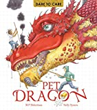 img - for Dare to Care: Pet Dragon book / textbook / text book