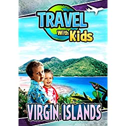 Travel With Kids: Virgin Islands