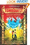 TombQuest Book Two: Amulet Keepers