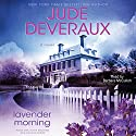 Lavender Morning Audiobook by Jude Deveraux Narrated by Barbara McCulloh