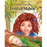 Smoky and the Feast of Mabon ~ Catherynne M. Valente