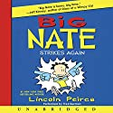 Big Nate Strikes Again Audiobook by Lincoln Peirce Narrated by Fred Berman