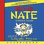 Big Nate Strikes Again | Lincoln Peirce