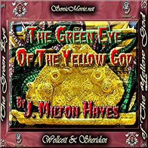 The Green Eye of the Yellow God Audiobook