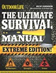 The Ultimate Survival Manual (Outdoor...