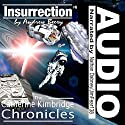 Insurrection: The Catherine Kimbridge Chronicles, Book 6 Audiobook by Andrew Beery Narrated by Nathan Dabney