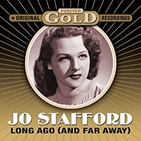 Forever Gold - Long Ago (And Far Away) (Remastered)