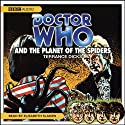 Doctor Who and the Planet of the Spiders Hörbuch von Terrance Dicks Gesprochen von: Elisabeth Sladen