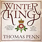 Winter King: The Dawn of Tudor England | Thomas Penn
