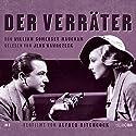 Der Verräter Hörbuch von William Somerset Maugham Gesprochen von: Jens Wawrczeck