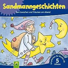 Sandmanngeschichten: Zum Lauschen und Träumen am Abend Hörbuch von Annette Huber, Doris Jäckle Gesprochen von: Charly Wagner