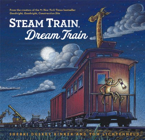Steam Train Sherri Duskey Rinker