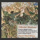 Nikolaï Medtner : Musique pour piano (Volume 6)