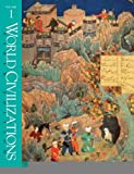World Civilizations (Ninth Edition) (Vol. 1) [Paperback] [1997] Ninth Edition Ed. Phillip Lee Ralph, Robert E. Lerner, Standish Meacham, Alan T. Wood, Richard W. Hull, Edward McNall Burns