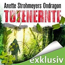 Totenernte (Ondragon 2) Hörbuch von Anette Strohmeyer Gesprochen von: David Nathan