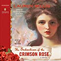The Seduction of the Crimson Rose Audiobook by Lauren Willig Narrated by Kate Reading