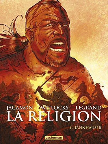 La religion, Tome 1 : Tannhauser