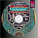 Reise Know-How Kauderwelsch AusspracheTrainer Hocharabisch (Audio-CD): Kauderwelsch-CD