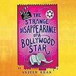 The Strange Disappearance of a Bollywood Star | Vaseem Khan