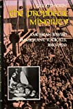 The Prophetic Minority: American Jewish Immigrant Radicals, 1880-1920 (The Modern Jewish Experience)