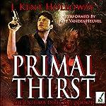 Primal Thirst | J. Kent Holloway