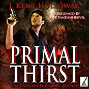 Primal Thirst | J. Kent Holloway