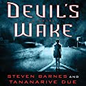 Devil's Wake: A Novel (       UNABRIDGED) by Steven Barnes, Tananarive Due Narrated by Emily Bauer