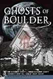 img - for Ghosts of Boulder (Haunted America) book / textbook / text book