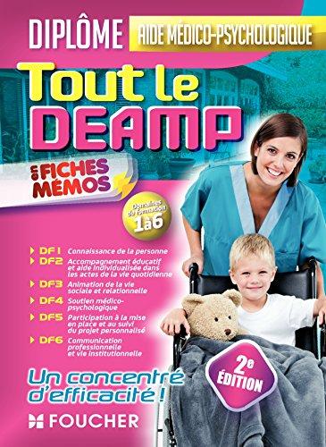 Tout le DEAMP en fiches mémos - Diplôme d'état aide médico-psychologique - 2e édition
