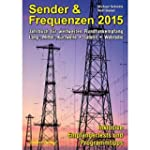 Sender & Frequenzen 2015: Jahrbuch fü...