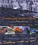 Christo & Jeanne-Claude: Internationale Projekte