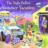 The Night Before Summer Vacation (Turtleback School & Library Binding Edition) (Reading Railroad Books (Pb)) (0613725018) by Wing, Natasha