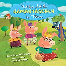 Not for All the Hamantaschen in Town Audiobook by Laura Aron Milhander Narrated by  Book Buddy Digital Media