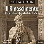 Il Rinascimento: Dalla scoperta delle Americhe alla Controriforma (Storia d'Italia 34-38) |  vari