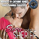Sera and the Sheriff: Bad Boys In Blue | Kristianna Sawyer