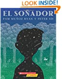 El Soñador: (Spanish language edition of The Dreamer) (Spanish Edition)