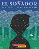 El Sonador: (Spanish language edition of The Dreamer) (Spanish Edition) (054517600X) by Ryan, Pam Munoz