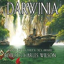 Darwinia Audiobook by Robert Charles Wilson Narrated by Kevin Pariseau