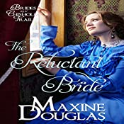 The Reluctant Bride: Brides Along the Chisholm Trail, Book 1   [Maxine Douglas]