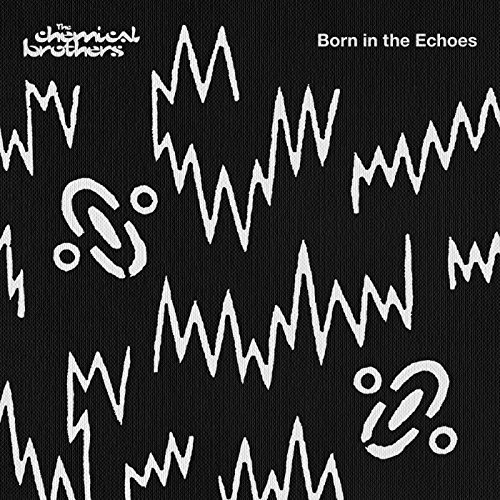 Chemical Brothers - Born in the Echoes [Deluxe Edition] - Zortam Music