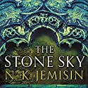 The Stone Sky: The Broken Earth, Book 3 Audiobook by N. K. Jemisin Narrated by To Be Announced