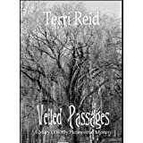 Veiled Passages - A Mary O'Reilly Paranormal Mystery (Book 10) (Mary O'Reilly Paranormal Mysteries)