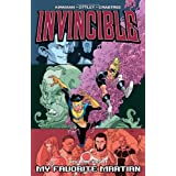 Invincible Volume 8: My Favorite Martian (v. 8) ~ Robert Kirkman