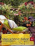 Image de Mein schöner Balkon: Gestalten · Bepflanzen · Pflegen