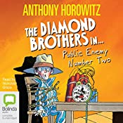 Public Enemy Number Two: Diamond Brothers, Book 2 | Anthony Horowitz