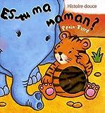 echange, troc Kait Eaton - Es-tu ma maman ? : Petit Tigre