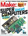 Make: Volume 49: Super Cheap Computer...
