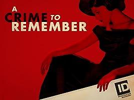 A Crime to Remember Season 1